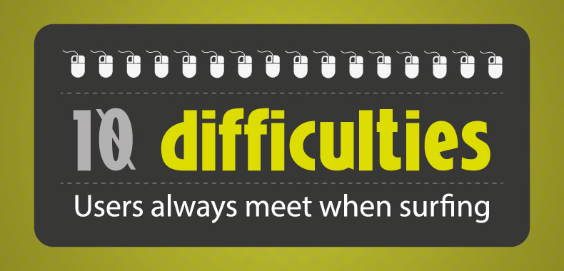 10-difficulties-users-meet-when-surfing