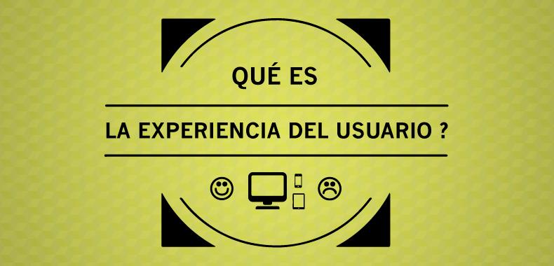 blog-title-pic-qué-es-la-experiencia-del-usuario